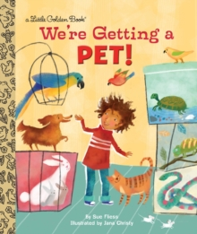 We're Getting a Pet!, Hardback Book