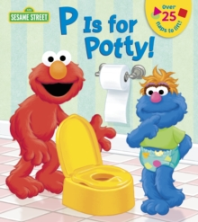 P is for Potty, Board book Book