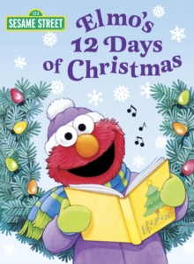 Elmo's 12 Days of Christmas (Sesame Street), EPUB eBook