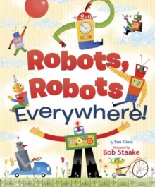 Robots, Robots Everywhere, Board book Book