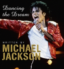 Dancing The Dream, Hardback Book