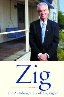 Zig : The Autiobiography of Zig Ziglar, EPUB eBook