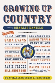 Growing Up Country : What Makes Country Life Country, EPUB eBook