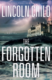 The Forgotten Room : A Novel, Hardback Book