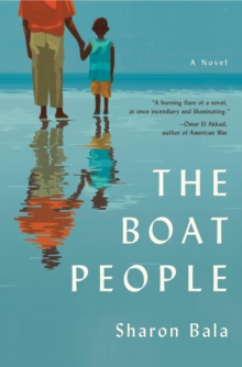 The Boat People : A Novel, Paperback Book
