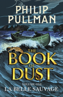 La Belle Sauvage: The Book of Dust Volume One, Hardback Book