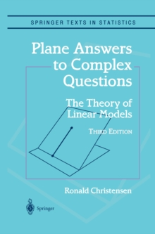 Plane Answers to Complex Questions : The Theory of Linear Models, PDF eBook
