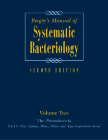 Bergey's Manual (R) of Systematic Bacteriology : Volume 2: The Proteobacteria, Part B: The Gammaproteobacteria, Hardback Book