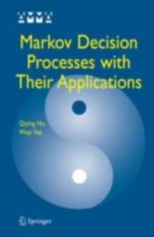 Markov Decision Processes with Their Applications, PDF eBook