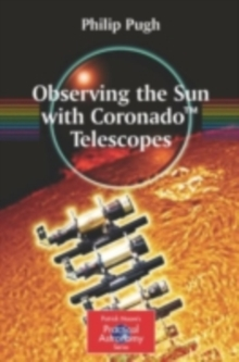 Observing the Sun with Coronado(TM) Telescopes, PDF eBook