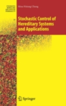 Stochastic Control of Hereditary Systems and Applications, PDF eBook