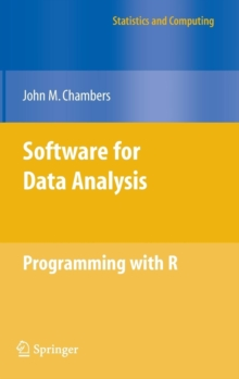Software for Data Analysis : Programming with R, Hardback Book