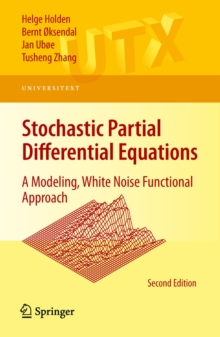 Stochastic Partial Differential Equations : A Modeling, White Noise Functional Approach, PDF eBook