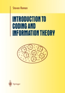 Introduction to Coding and Information Theory, Hardback Book