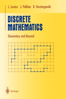 Discrete Mathematics : Elementary and Beyond, Paperback / softback Book