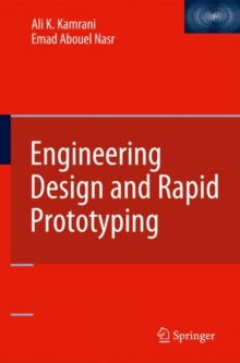Engineering Design and Rapid Prototyping, Hardback Book