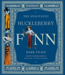 The Annotated Huckleberry Finn, Hardback Book