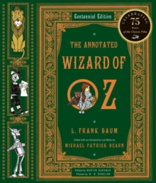 The Annotated Wizard of Oz, Hardback Book