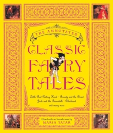 The Annotated Classic Fairy Tales, Hardback Book