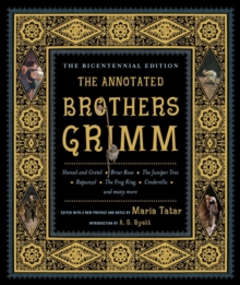The Annotated Brothers Grimm, Hardback Book