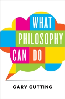 What Philosophy Can Do, Hardback Book