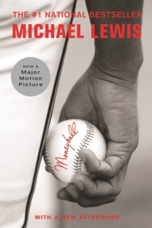 Moneyball : The Art of Winning an Unfair Game, Paperback / softback Book