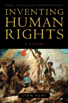 Inventing Human Rights : A History, Paperback / softback Book