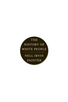 The History of White People, Paperback Book