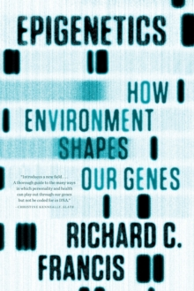 Epigenetics : How Environment Shapes Our Genes, Paperback Book