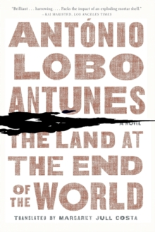 The Land at the End of the World : A Novel, Paperback Book