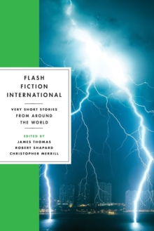 Flash Fiction International : Very Short Stories from Around the World, Paperback Book