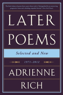 Later Poems: Selected and New : 1971-2012, Paperback Book