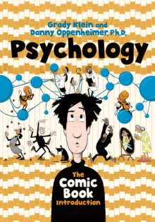 Psychology: The Comic Book Introduction, Paperback Book