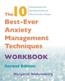The 10 Best-Ever Anxiety Management Techniques Workbook, Paperback Book