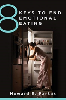 8 Keys to End Emotional Eating, Paperback / softback Book