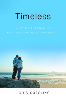 Timeless : Nature's Formula for Health and Longevity, Paperback Book