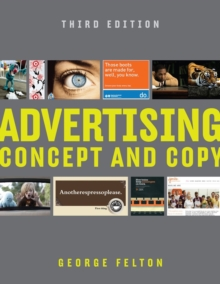 Advertising : Concept and Copy, Paperback / softback Book