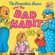 Berenstain Bears And The Bad Habi, Paperback / softback Book