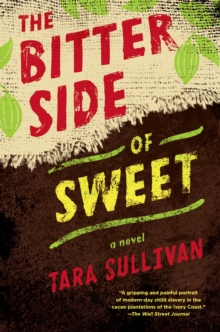The Bitter Side of Sweet, Hardback Book