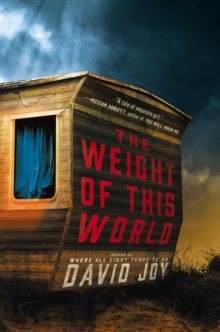 The Weight Of This World, Hardback Book