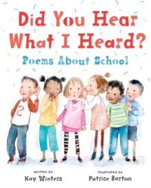 Did You Hear What I Heard? : Poems About School, Hardback Book