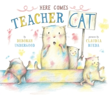 Here Comes Teacher Cat, Hardback Book