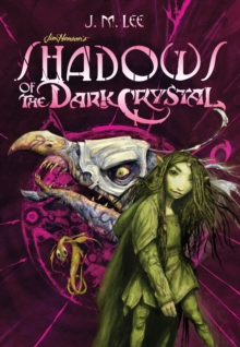 Shadows Of The Dark Crystal #1, Paperback / softback Book