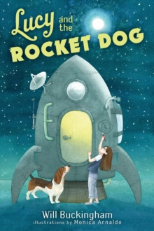 Lucy And The Rocket Dog, Hardback Book