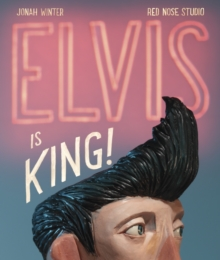 Elvis Is King!, Hardback Book