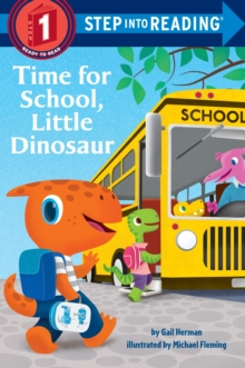 Time for School, Little Dinosaur, Paperback Book