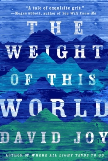 The Weight Of This World, Paperback / softback Book