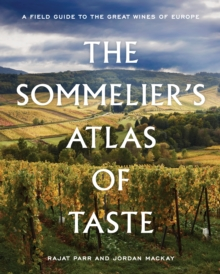 The Sommelier's Atlas of Taste : A Field Guide to the Great Wines of Europe, EPUB eBook