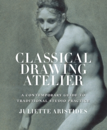 Classical Drawing Atelier, Paperback / softback Book
