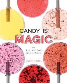 Candy Is Magic, Hardback Book